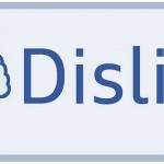 Facebook Dislike – Yay or Nay?
